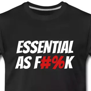 Essential as f#%k