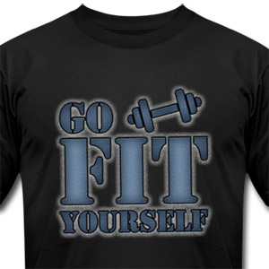 Go fit yourself