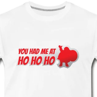You had me at ho ho ho